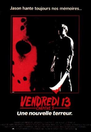 Vendredi 13 - Chapitre 5 : Une nouvelle terreur (1985)